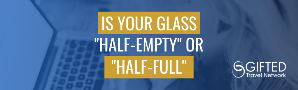 Is your glass half empty or half full long