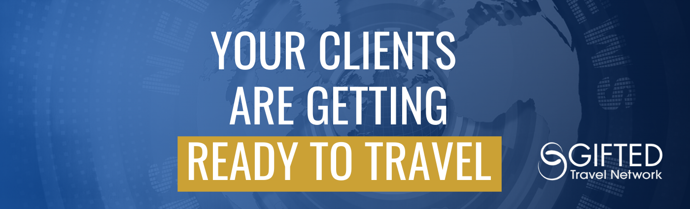 Your clients are getting ready to travel