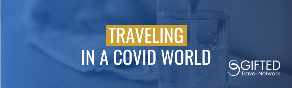 Traveling in a COVID World