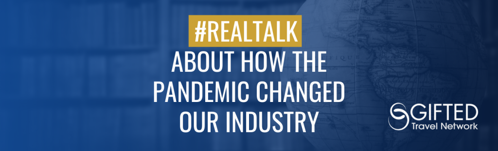 #RealTalk About How the Pandemic Changed our Industry