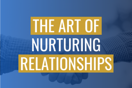 The Art of Nurturing Relationships in the Travel Industry