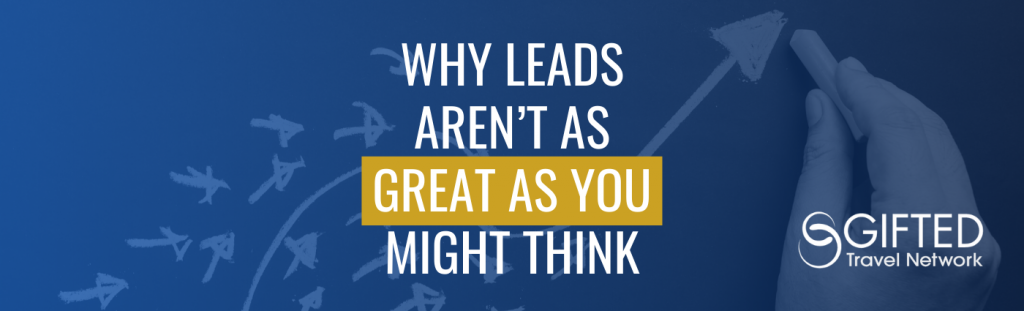 Why Leads Aren't as Great as You Might Think