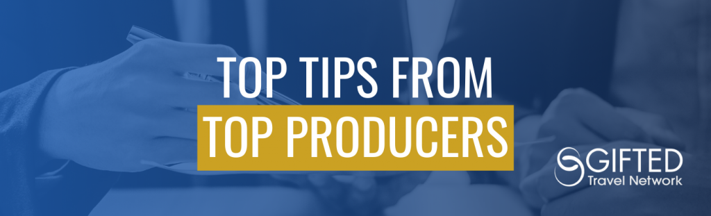 Top Tips from Top Producers